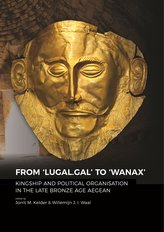 From \'LUGAL.GAL\' TO \'Wanax\'