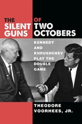 The Silent Guns of Two Octobers