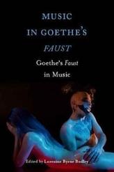 Music in Goethe`s Faust - Goethe`s Faust in Music