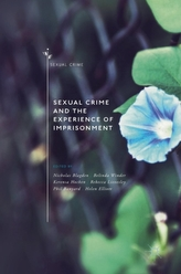 Sexual Crime and the Experience of Imprisonment