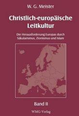 Christlich-europäische Leitkultur. Die Herausforderung Europas durch Säkularismus, Zionismus und Islam., 3 Teile