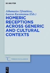 Homeric Receptions Across Generic and Cultural Contexts