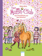 Der Muffin-Club - Vier Freundinnen auf dem Reiterhof