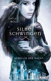 Silberschwingen: Rebellin der Nacht