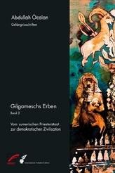 Gilgameschs Erben, 2 Teile