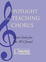 Spotlight on Teaching Chorus