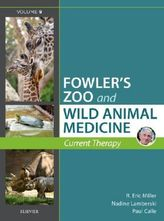 Fowler's Zoo and Wild Animal Medicine. Vol.9