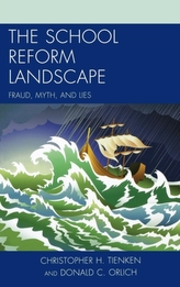 The School Reform Landscape