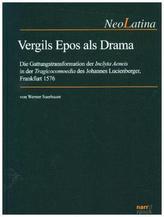 Vergils Epos als Drama
