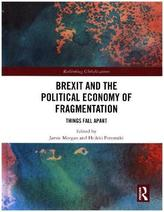 Brexit and the Political Economy of Fragmentation