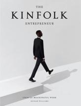 Kinfolk. The Entrepreneur