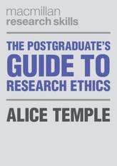 The Postgraduate\'s Guide to Research Ethics