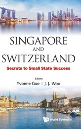 Singapore And Switzerland: Secrets To Small State Success