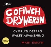 Cofiwch Dryweryn - Cymru\'n Deffro / Wales Awakening