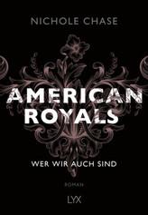 American Royals - Wer wir auch sind
