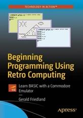 Beginning Programming Using Retro Computing
