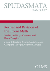Revival and Revision of the Trojan Myth