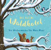 Das kleine Waldhotel - Ein Winterwunder für Mona Maus, 2 Audio-CDs