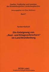 Die Enteignung Von -Nazi- Und Kriegsverbrechern- Im Land Brandenburg