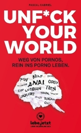 Unf_ck Your World