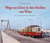 Wege aus Eisen in den Straßen von Wien