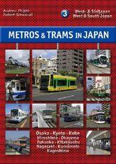 Metros & Trams in Japan: West- & Südjapan