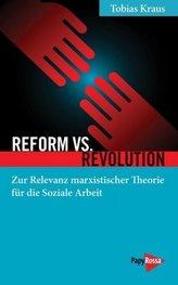 Reform vs. Revolution