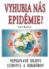 Vyhubia nás epidémie?