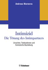 Intimizid - Die Tötung des Intimpartners