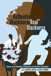Authentic Blackness - Real Blackness