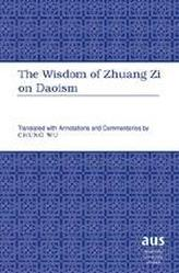 The Wisdom of Zhuang Zi on Daoism