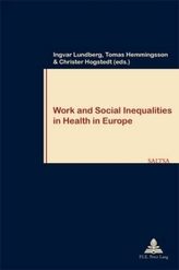 Work and Social Inequalities in Health in Europe