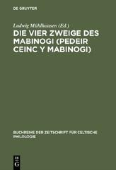 Die vier Zweige des Mabinogi. Pedeir Ceinc Y Mabinogi