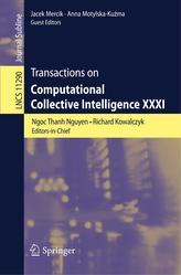 Transactions on Computational Collective Intelligence XXXI