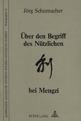 Über den Begriff des Nützlichen bei Mengzi