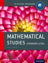 IB Mathematical Studies SL Course Book: Oxford IB Diploma Programme