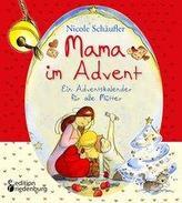 Mama im Advent - Ein Adventskalender für alle Mütter