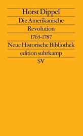 Die Amerikanische Revolution 1763 - 1787