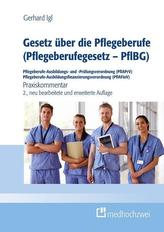 Gesetz über die Pflegeberufe (Pflegeberufegesetz - PflBG) Pflegeberufe-Ausbildungs- und -Prüfungsverordnung (PflAPrV) Pflegeberu