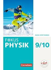 Fokus Physik 9./10. Schuljahr- Gymnasium Baden-Württemberg - Schülerbuch