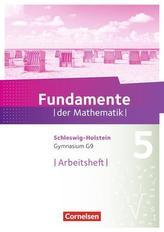 Fundamente der Mathematik 5. Schuljahr - Schleswig-Holstein G9 - Arbeitsheft mit Lösungen