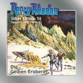 Perry Rhodan Silber Edition 58 - Die gelben Eroberer