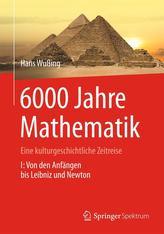 6000 Jahre Mathematik