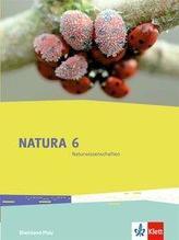 Natura 6 Naturwissenschaften. Rheinland-Pfalz. Schülerbuch 6. Schuljahr