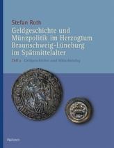Geldgeschichte und Münzpolitik im Herzogtum Braunschweig-Lüneburg im Spätmittelalter