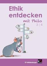 Ethik entdecken mit Philo 3/4 - Schülerband (3. bis 4. Schuljahr)