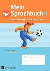 Mein Sprachbuch 4. Jahrgangsstufe. Arbeitsheft in Schulausgangsschrift. Ausgabe Bayern