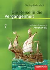 Die Reise in die Vergangenheit 7. Arbeitsheft. Mecklenburg-Vorpommern