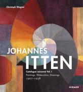 Johannes Itten. Catalogue raisonné Vol. I.