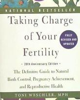 Taking Charge of Your Fertility. 20th Anniversary Edition